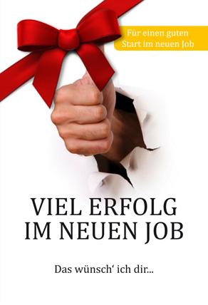 Wünschen viel job im erfolg neuen Zukunftswünsche: Bedeutung